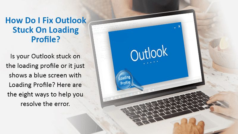 Outlook stuck on loading profile