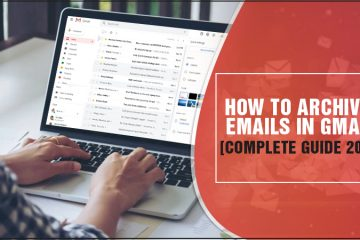 How to Archive Emails In Gmail