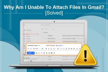 Unable To Attach Files In Gmail